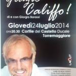 Grazie Califfo il 24 luglio 2014 a Torremaggiore al Castello Ducale