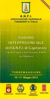 Raduno interprovinciale ANFI di Capitanata – 10 e 11 Maggio 2013 a Torremaggiore