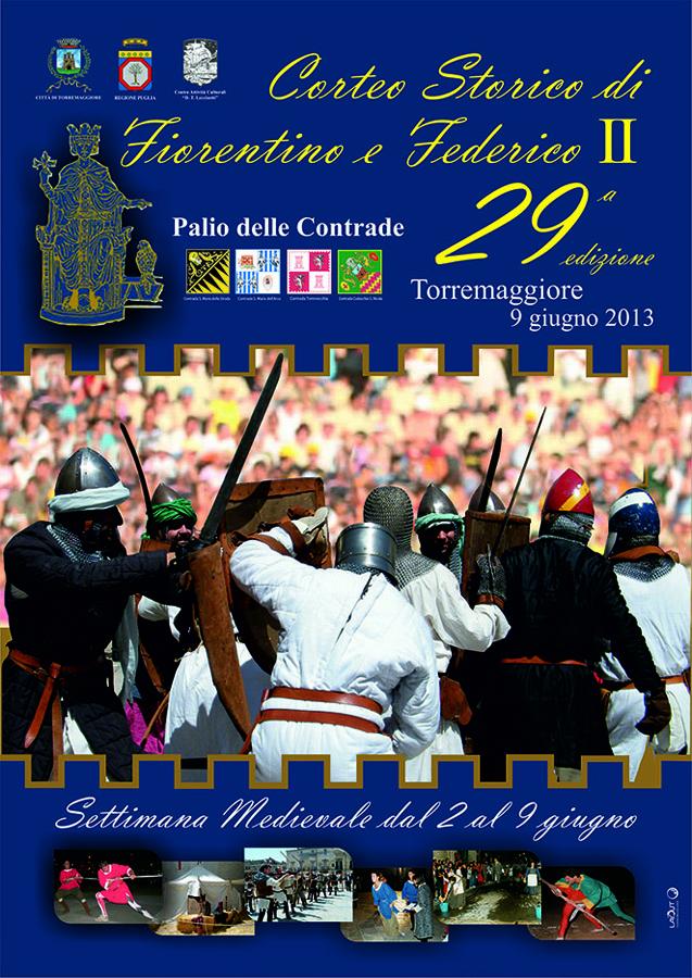 Corteo Storico Federico II e Castelfiorentino 2013 - www.torremaggiore.com -