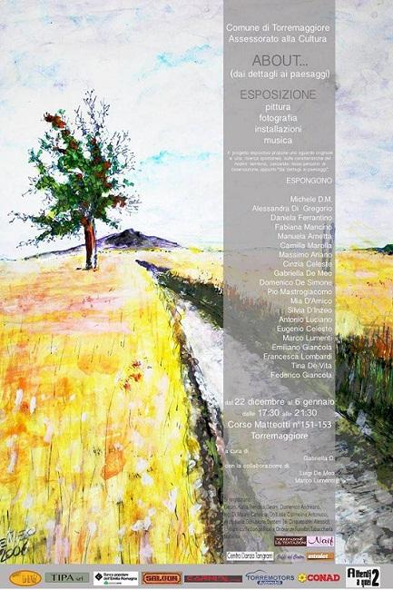 Esposizione ABOUT dai dettagli ai paesaggi a Torremaggiore fino al 6 gennaio 2014