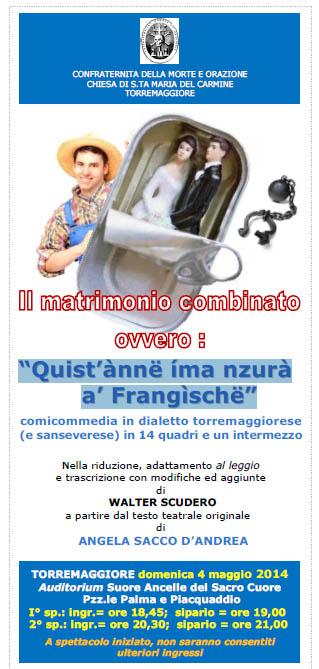 """""""Quiist''ànnë ííma nzurà a'' Frangììschë"""" il 4 maggio 2014 a Torremaggiore"""