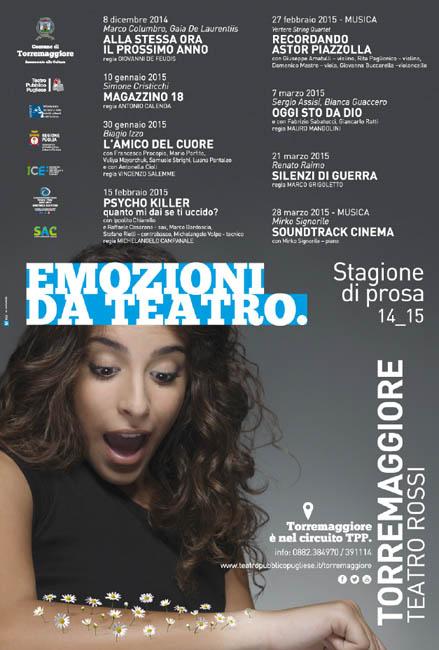 """Stagione Teatrale 2014/2015 al Teatro """"Luigi Rossi"""" di Torremaggiore"""