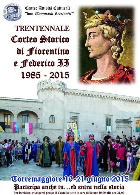 Aperte le iscrizioni per partecipare all'edizione trentennale del Corteo Storico di Fiorentino e Federico II