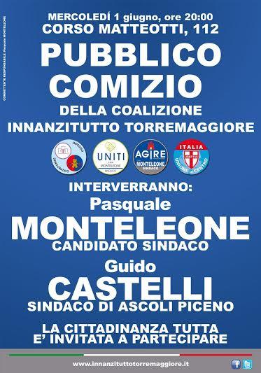 Pubblico comizio del Sindaco di Ascoli Piceno a sostegno di Lino Monteleone il 1 giugno 2016 a Torremaggiore