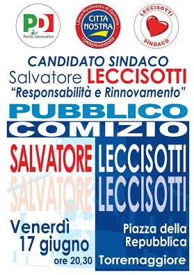 Pubblico comizio finale del candidato sindaco Salvatore Leccisotti il 17 giugno 2016 in Piazza della Repubblica