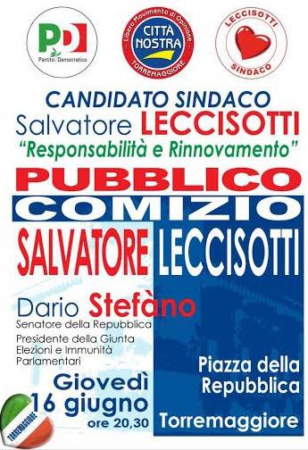 Pubblico comizio del Sen. Dario Stefàno a sostegno del candidato Sindaco Salvatore Leccisotti  il 16 giugno 2016 a Torremaggiore