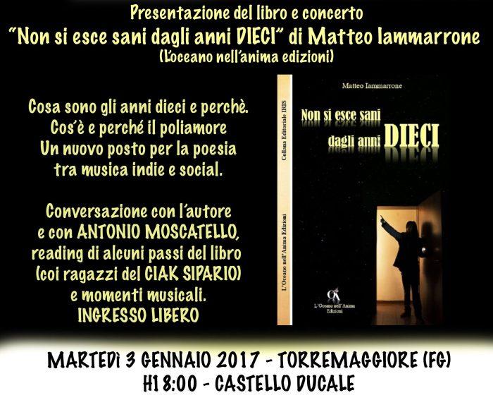 """Presentazione del nuovo libro di Matteo Iammarrone """"Non si esce sani dagli anni dieci"""""""