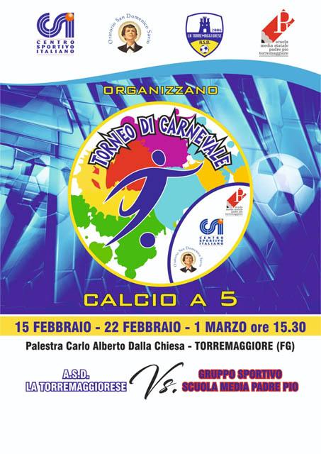 Torneo di Carnevale, calcio a cinque a Torremaggiore a febbraio e a marzo 2019