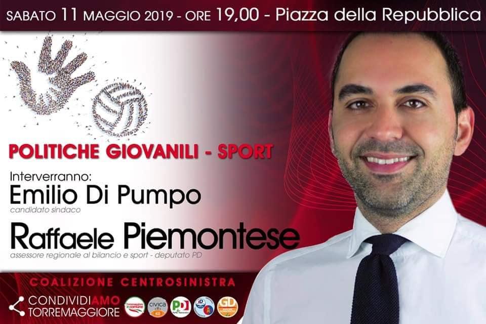Raffaele Piemontese a Torremaggiore l'11 maggio 2019 a supportare la candidatura a sindaco di Emilio Di Pumpo