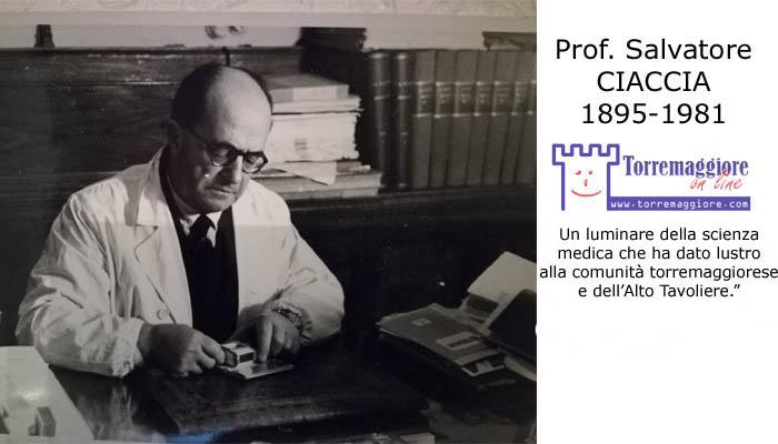 Torremaggioresi illustri: il 22 novembre 1981 moriva il Prof Salvatore Ciaccia, ortopedico luminare, primo direttore e primario dell'Ospedale San Giacomo di Torremaggiore dal 1935. Torremaggiore.Com NON dimentica